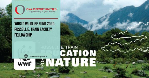 World Wildlife Fund 2020 Russell E. Train Faculty Fellowship