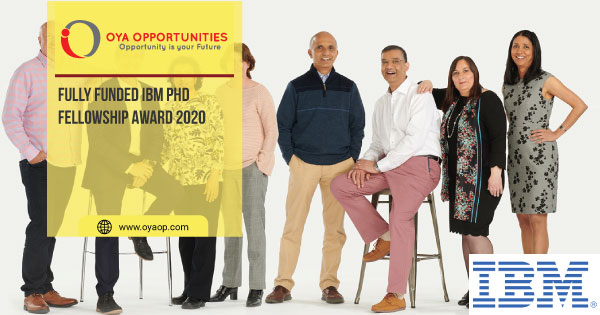 Fully Funded IBM PhD Fellowship Award 2020
