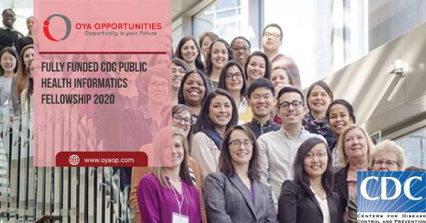 Fully Funded CDC Public Health Informatics Fellowship 2020