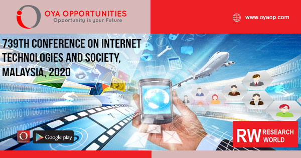 739th Conference on Internet Technologies and Society, Malaysia