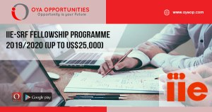 IIE-SRF Fellowship Programme 2019/2020 (up to US$25,000)