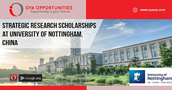 Strategic Research Scholarships at University of Nottingham, China