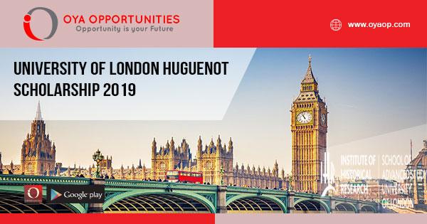 University of London Huguenot Scholarship 2019