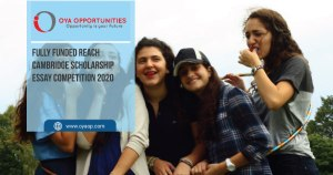 Fully Funded Reach Cambridge Scholarship Essay Competition 2020
