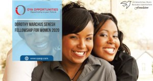 Dorothy Marchus Senesh Fellowship for Women 2020