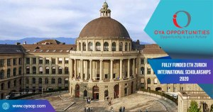 Fully Funded ETH Zurich International Scholarships 2020