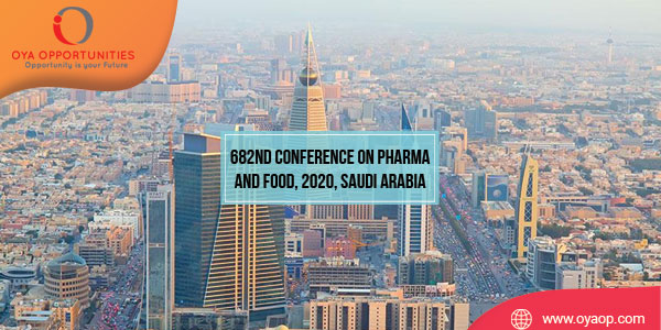 682nd Conference on Pharma and Food, 2020, Saudi Arabia