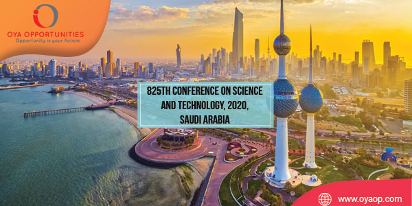 825th Conference on Science and Technology, 2020, Saudi Arabia