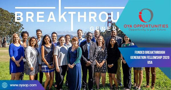 Funded Breakthrough Generation Fellowship 2020 USA