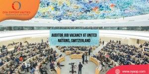 Auditor Job Vacancy at United Nations, Geneva, Switzerland
