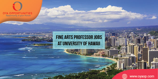Fine Arts Professor Jobs at University of Hawaii at Manoa