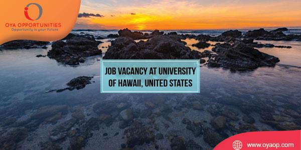 Job vacancy at University of Hawaii, United States