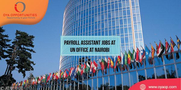 Payroll Assistant Jobs at UN Office at Nairobi