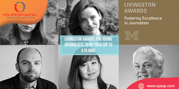Livingston Awards for Young Journalists 2019/2020 (Up to $10,000)