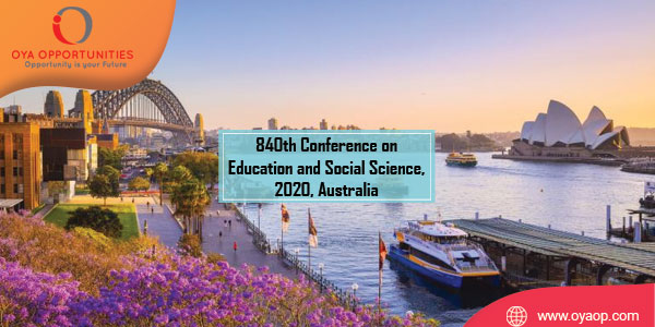 840th Conference on Education and Social Science, 2020, Australia