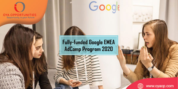 Fully-funded Google EMEA AdCamp Program 2020