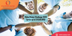 Global Maker Challenge 2020 (price up to $ 10,00,000)