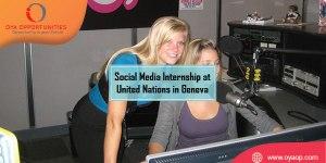 Social Media Internship at United Nations in Geneva