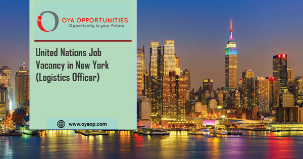 United Nations Vacancy in New York (Logistics Officer)