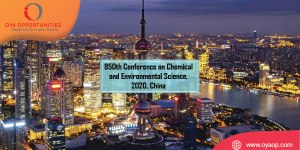 850th Conference on Chemical and Environmental Science, 2020, China