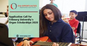 Application Call for Fribourg University's Organ Scholarships 2020