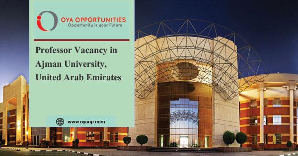 Professor Vacancy in Ajman University, UAE