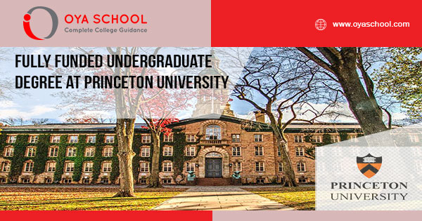 Fully Funded Undergraduate Degree at Princeton University