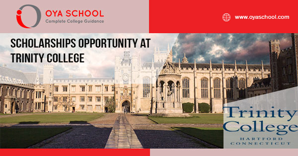 Scholarships Opportunity at Trinity College