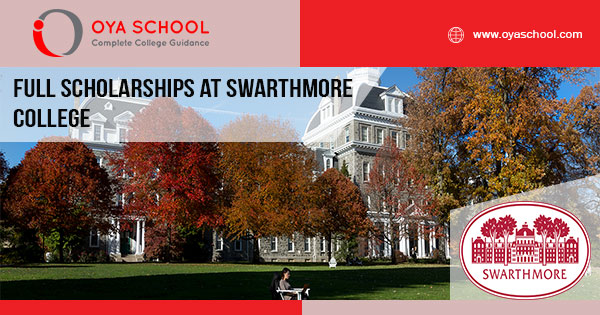 Full Scholarships at Swarthmore College