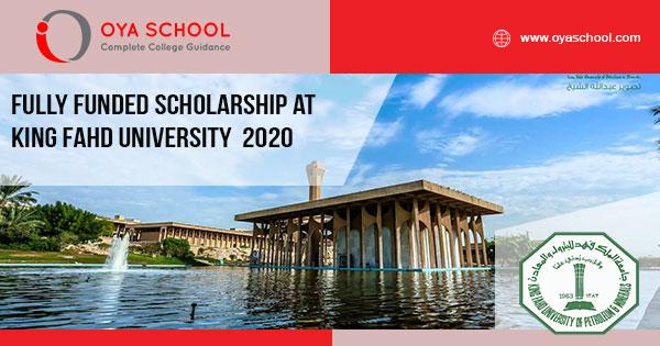 Fully Funded Scholarship at King Fahd University 2020