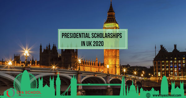 Presidential scholarships in UK 2020