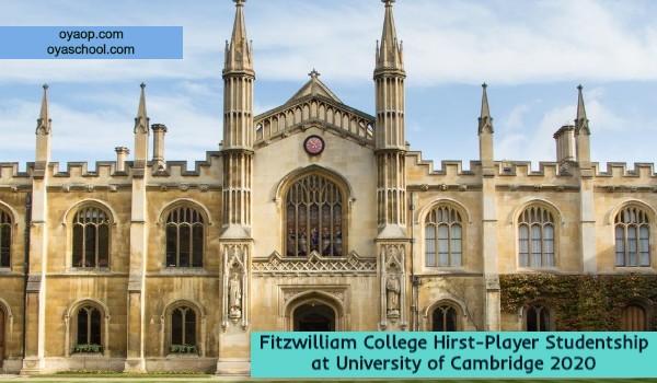Fitzwilliam College Hirst-Player Studentship at University of Cambridge 2020