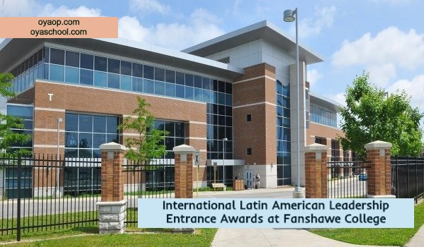 International Latin American Leadership Entrance Awards at Fanshawe College