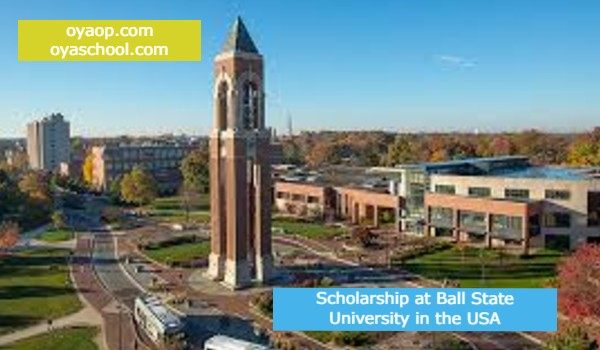 Scholarship at Ball State University in the USA