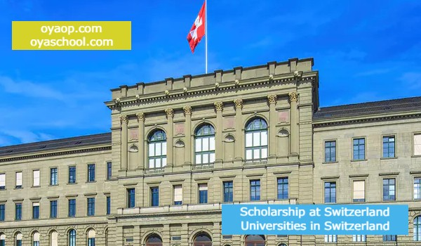 Scholarship at Switzerland Universities in Switzerland