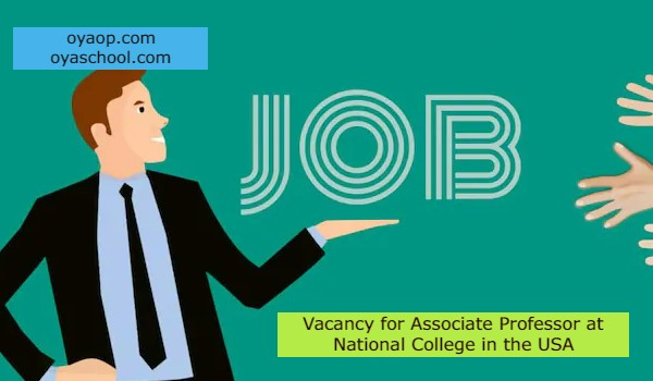 Vacancy for Associate Professor at National College in the USA