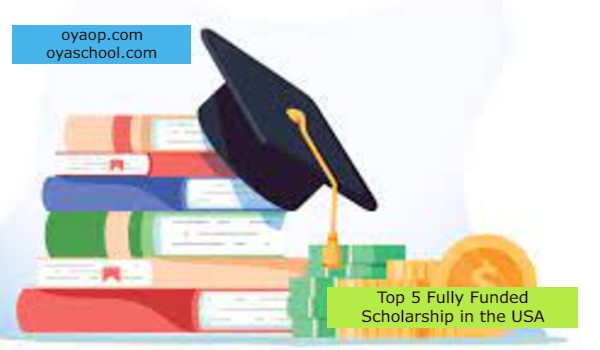 Top 5 Fully Funded Scholarship in the USA