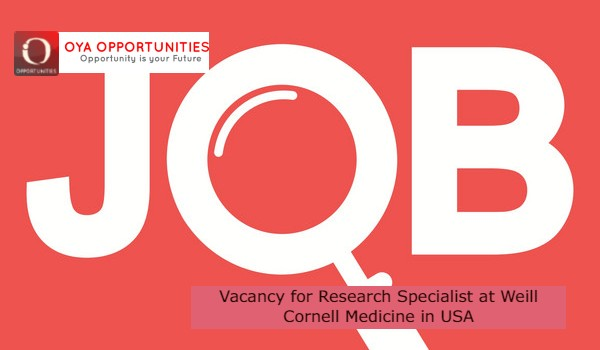 Vacancy for Research Specialist at Weill Cornell Medicinein USA
