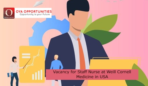 Vacancy for Staff Nurse atWeill Cornell Medicinein USA