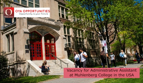 Vacancy for Administrative Assistant at Muhlenberg College in the USA
