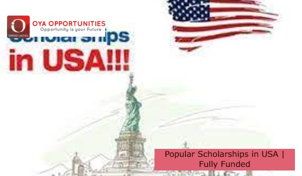 Popular Scholarships in USA   Fully Funded