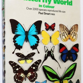 Paul Smart: Illustrated Encyclopaedia of the Butterfly World Over 2000 Special Reproduced Life Size