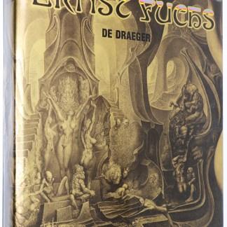 Ernst Fuchs de Draeger Préface de Marcel Brion