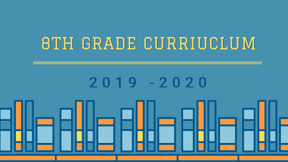 Image showing orange and blue illustrations of books. Above them are the words 8th Grade Curriculum 2019 - 2020