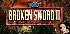 Broken Sword 2 : Remastered