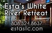 Esta's White River Retreat