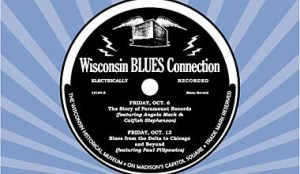 Poster from Paramount Records Lecture at the Wisconsin Historical Museum in Madison by Angela Mack