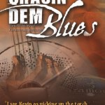 Poster from the Musical Chasin' Dem Blues by Kevin Ramsey