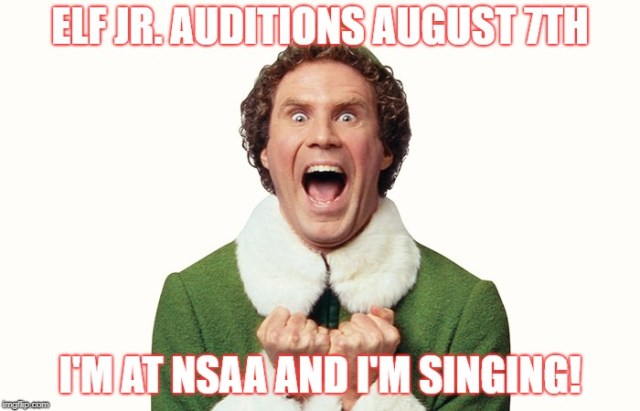 Elf Jr. Auditions Meme August 7th