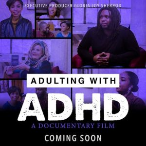 Adulting with ADHD Coming Soon